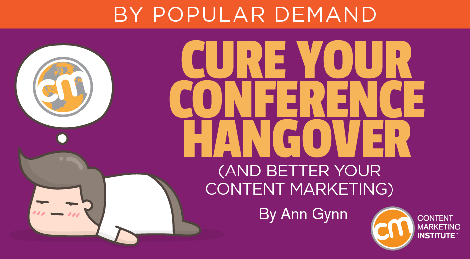 cure-your-conference-hangover-(and-better-your-content-marketing)
