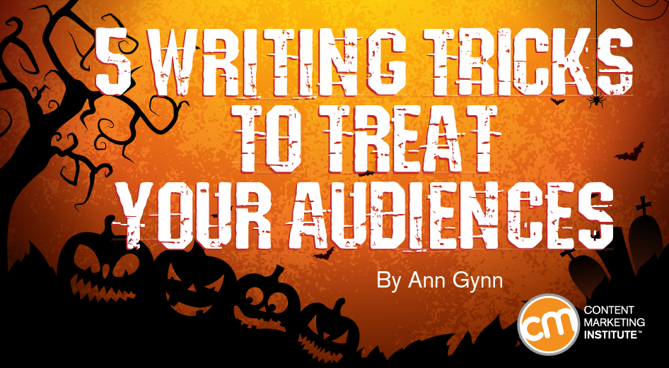 5-writing-tricks-to-treat-your-audiences