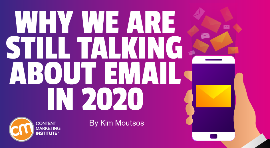 why-we-are-still-talking-about-email-in-2020