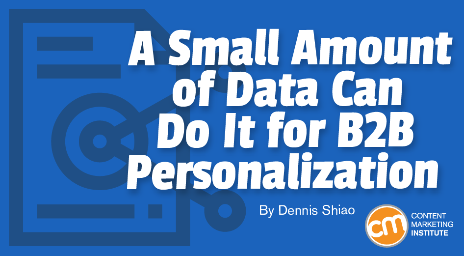 a-small-amount-of-data-can-do-it-for-b2b-personalization