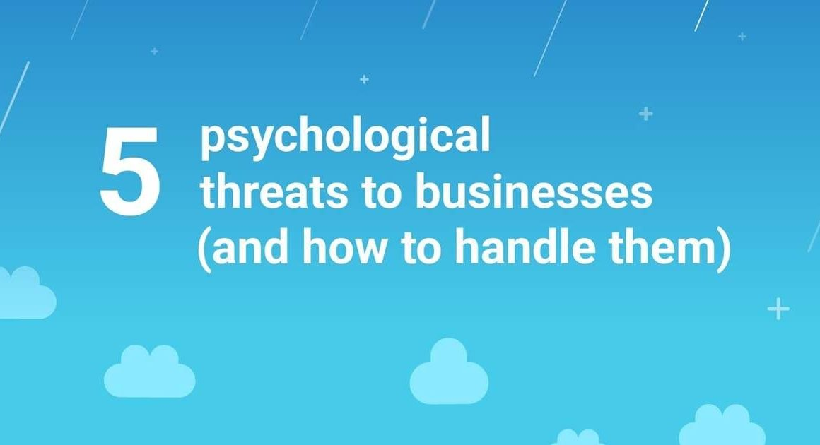 five-psychological-threats-to-businesses-(and-how-to-handle-them)-[infographic]
